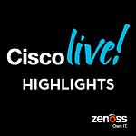 Cisco Live Highlights