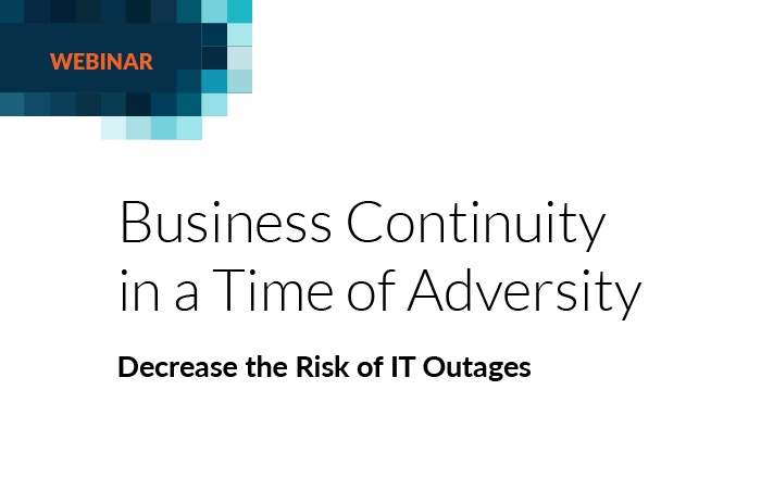 Business Continuity in a Time of Adversity