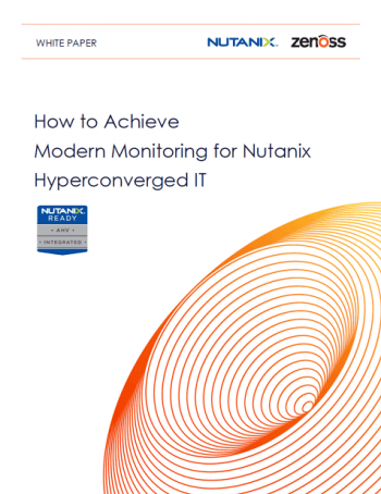 How to Achieve Modern Monitoring for Nutanix Hyperconverged IT