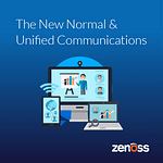 The New Normal & Unified Communications