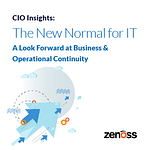 CIO Insights: The New Normal for IT