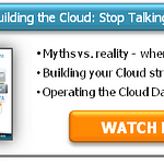 Free Webinar - Building the Cloud: Stop Talking and Start Building