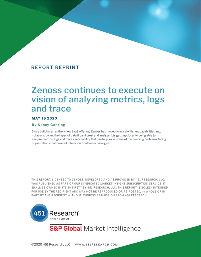 451 Research: Zenoss Continues to Execute on Vision of Analyzing Metrics, Logs and Trace