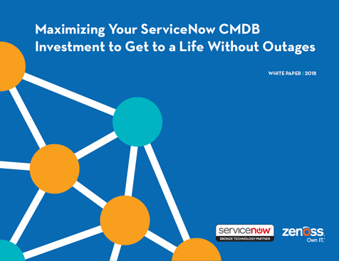 Maximizing Your ServiceNow CMDB Investment to Get to a Life Without Outages