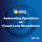 Automating Operations via Closed-Loop Remediation