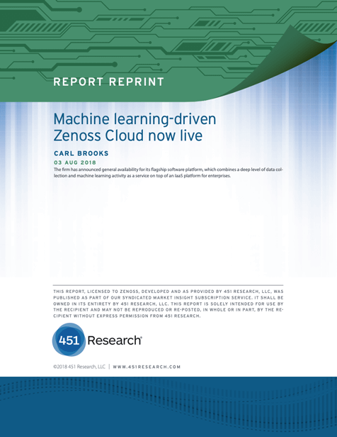 451 Research: Machine Learning-Driven Zenoss Cloud Now Live